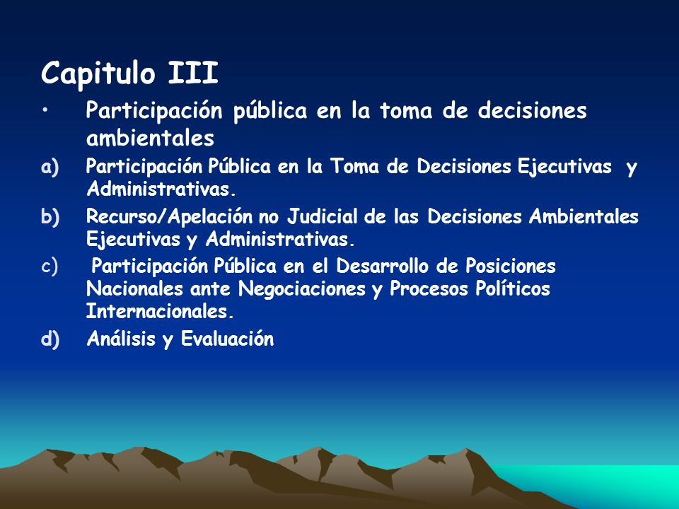 Capitulo IIIParticipación pública en la toma de decisiones ambientales.