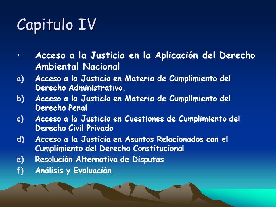 Capitulo IVAcceso a la Justicia en la Aplicación del Derecho Ambiental Nacional.