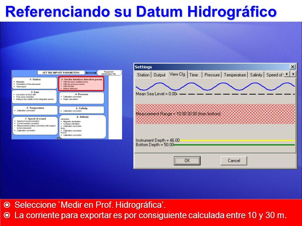 Referenciando su Datum Hidrográfico