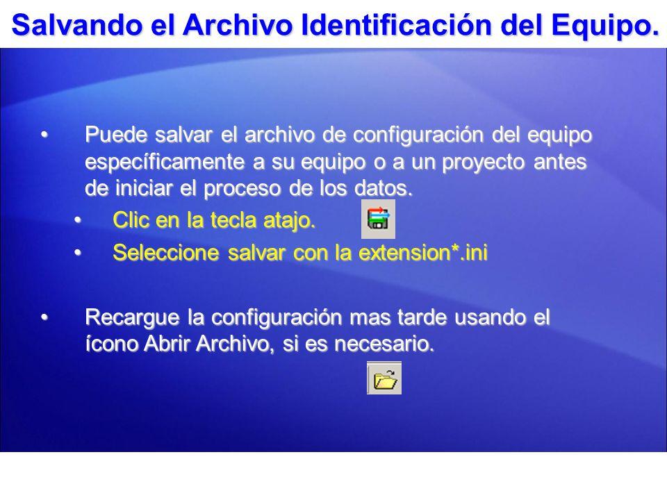 Salvando el Archivo Identificación del Equipo.
