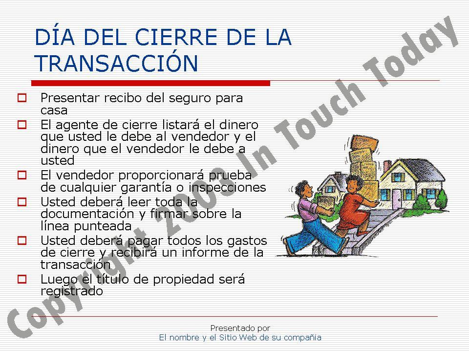 DÍA DEL CIERRE DE LA TRANSACCIÓN