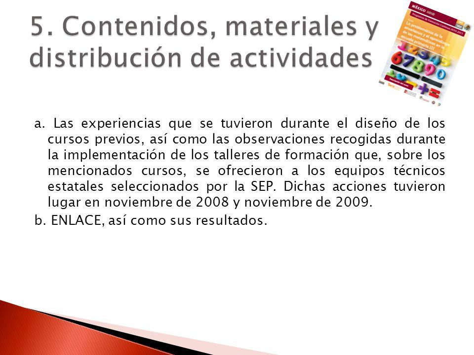 5. Contenidos, materiales y distribución de actividades