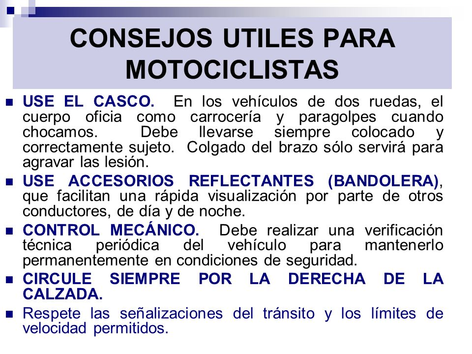 CONSEJOS UTILES PARA MOTOCICLISTAS