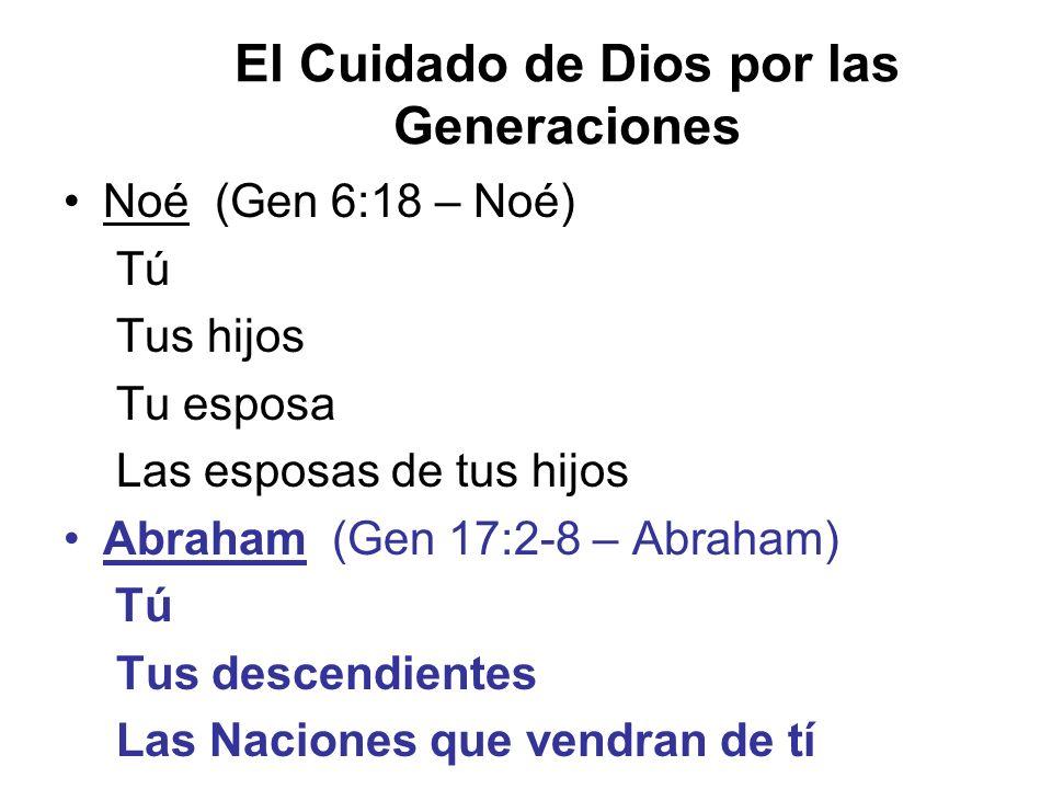 El Cuidado de Dios por las Generaciones