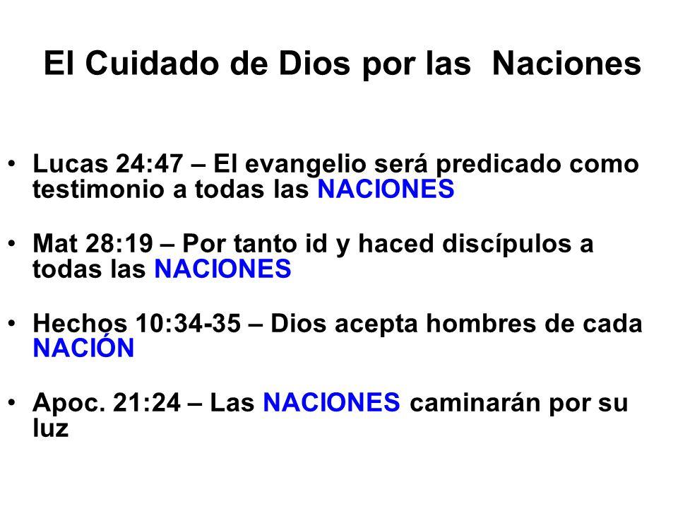 El Cuidado de Dios por las Naciones