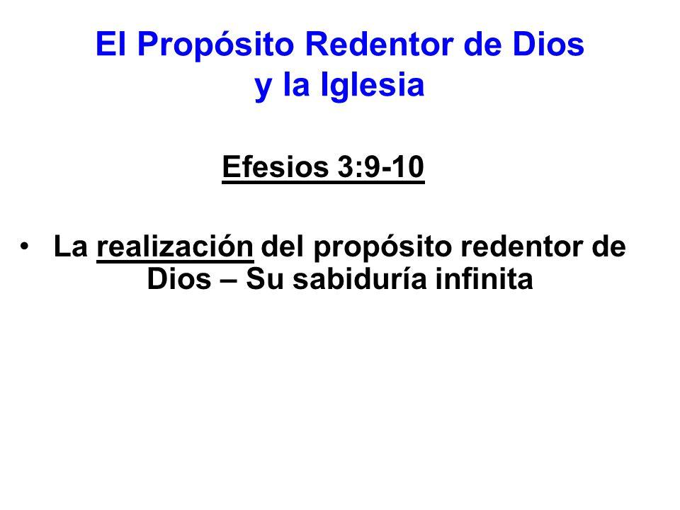 El Propósito Redentor de Dios y la Iglesia