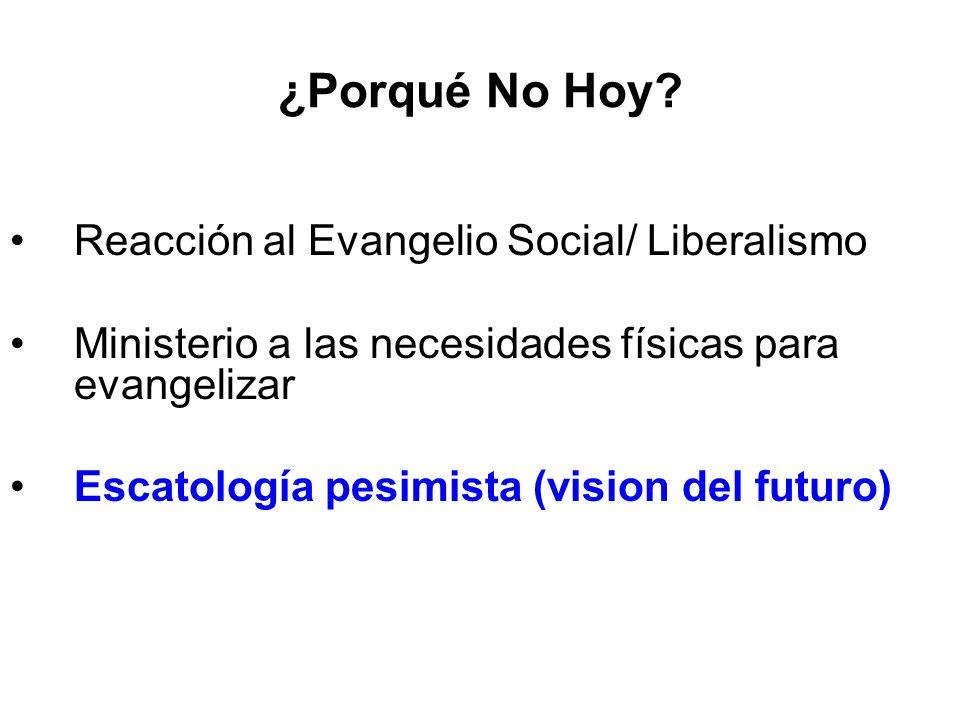 ¿Porqué No Hoy Reacción al Evangelio Social/ Liberalismo