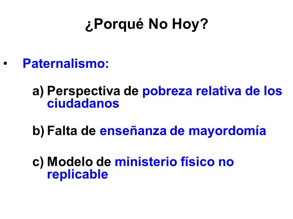 ¿Porqué No Hoy Paternalismo: