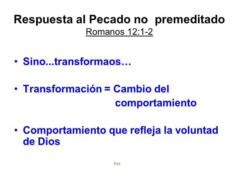 Respuesta al Pecado no premeditado Romanos 12:1-2