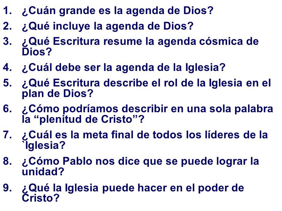 ¿Cuán grande es la agenda de Dios