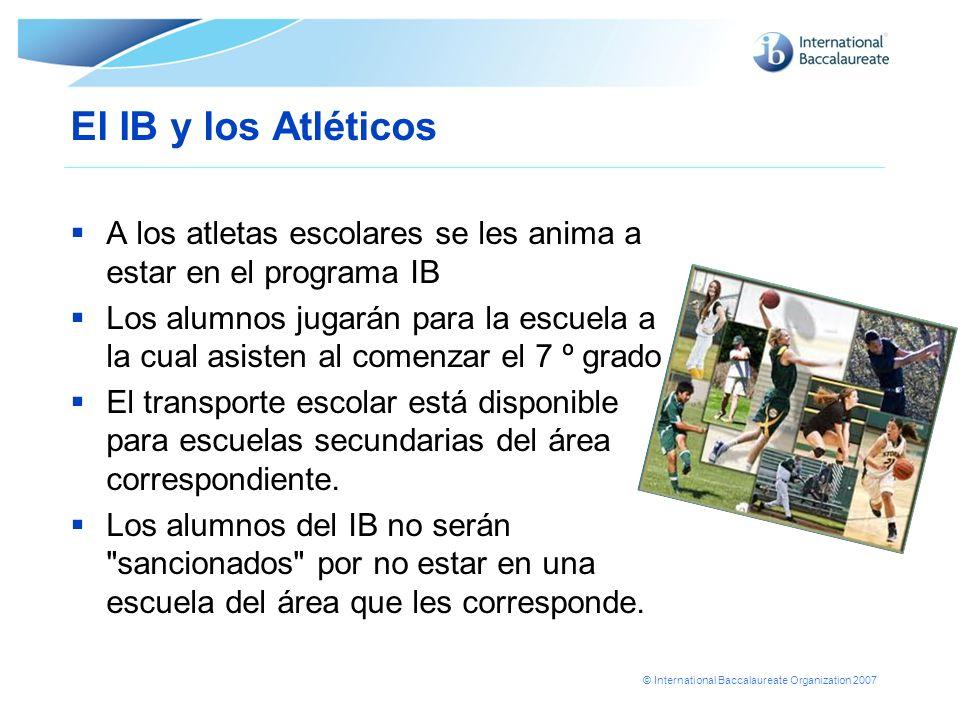 El IB y los Atléticos A los atletas escolares se les anima a estar en el programa IB.