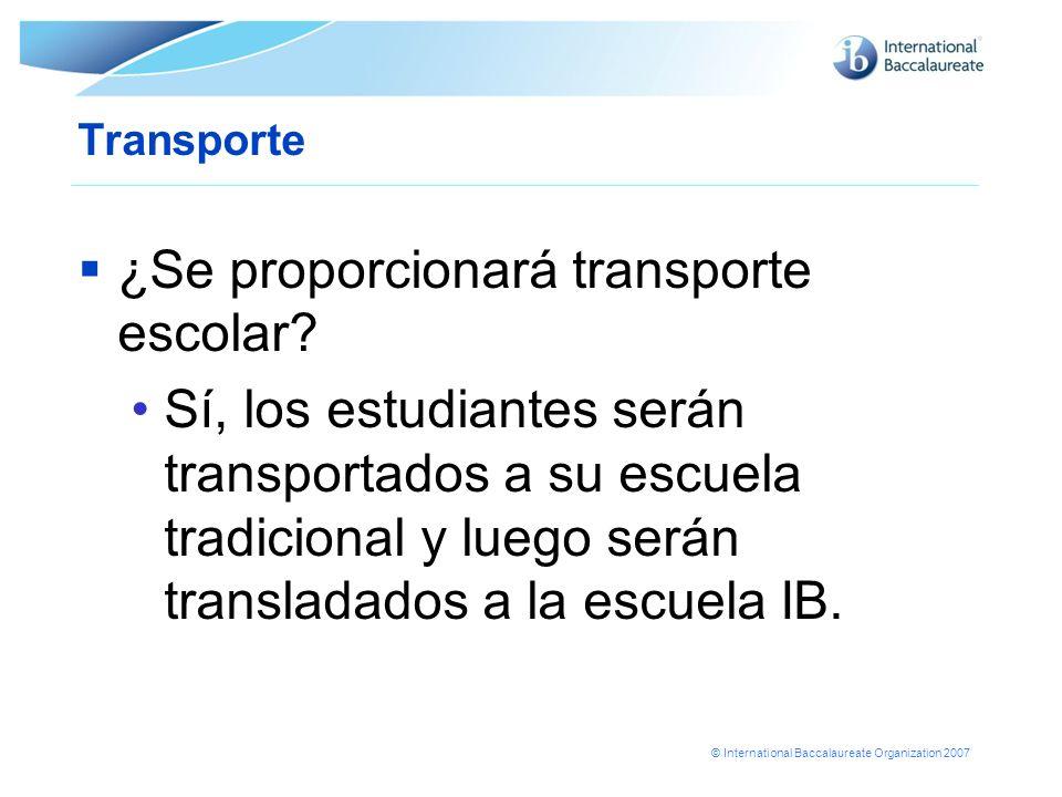 ¿Se proporcionará transporte escolar