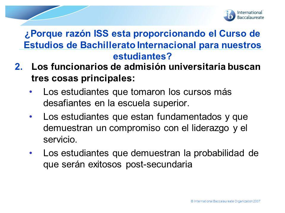 ¿Porque razón ISS esta proporcionando el Curso de Estudios de Bachillerato Internacional para nuestros estudiantes