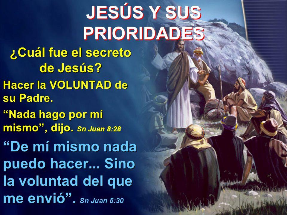 JESÚS Y SUS PRIORIDADES