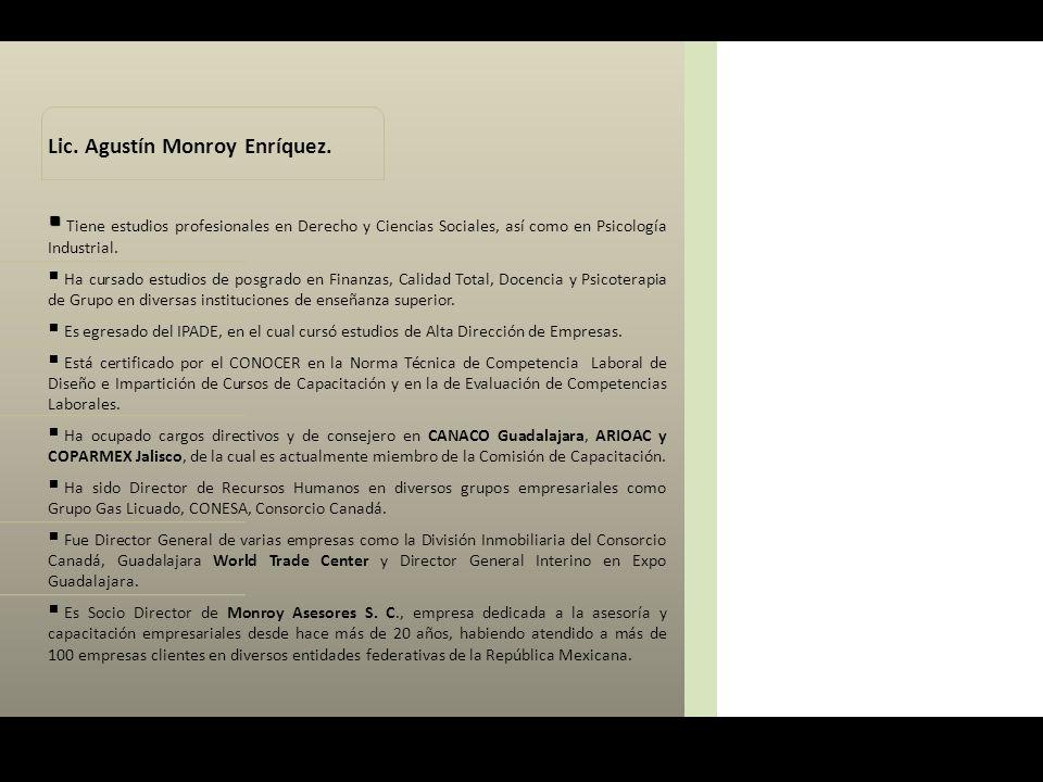 Lic. Agustín Monroy Enríquez.