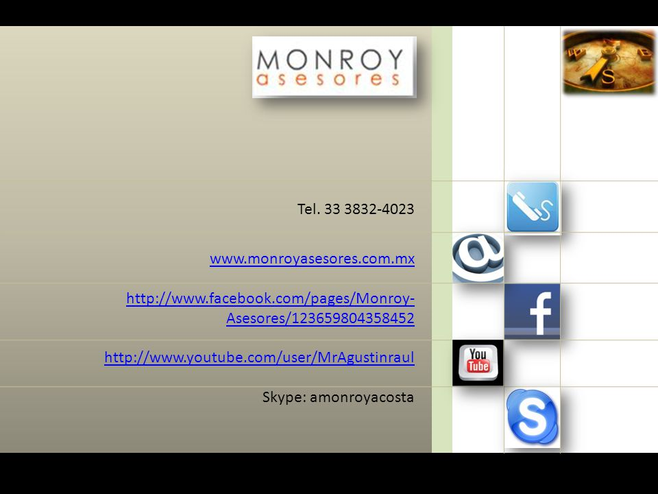 Tel. 33 3832-4023 www.monroyasesores.com.mx. http://www.facebook.com/pages/Monroy-Asesores/123659804358452.