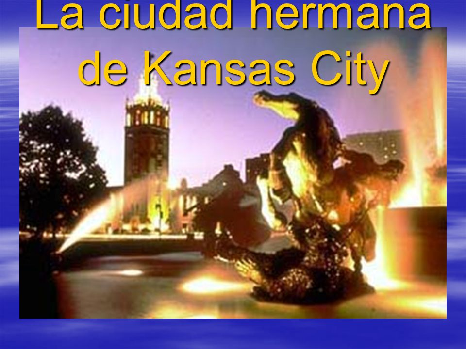 La ciudad hermana de Kansas City