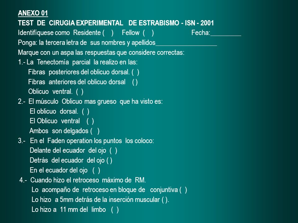 ANEXO 01 TEST DE CIRUGIA EXPERIMENTAL DE ESTRABISMO - ISN - 2001.