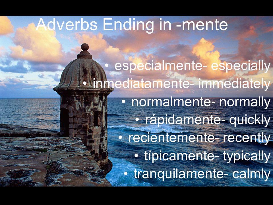 Adverbs Ending in -mente