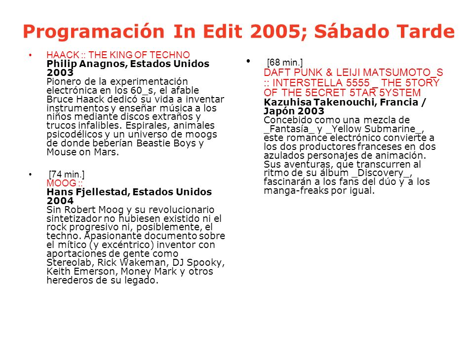 Programación In Edit 2005; Sábado Tarde
