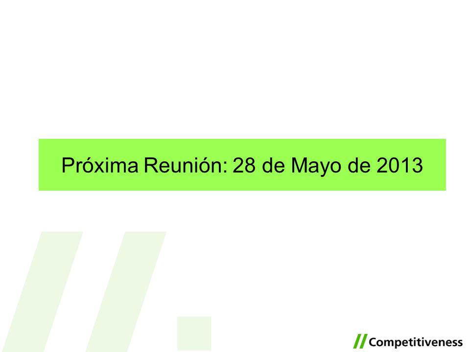 Próxima Reunión: 28 de Mayo de 2013