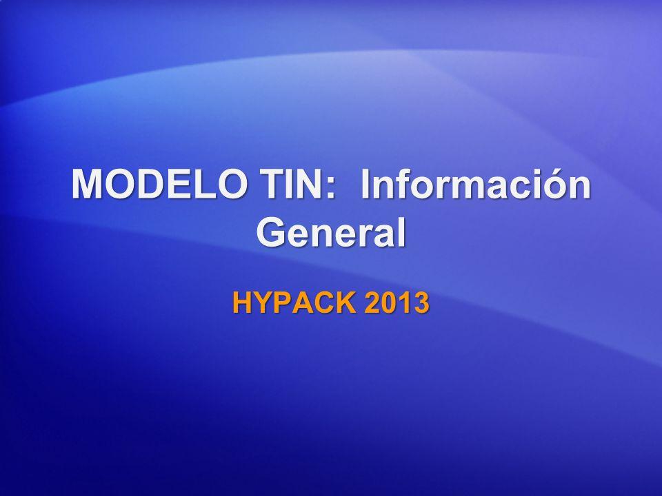 MODELO TIN: Información General