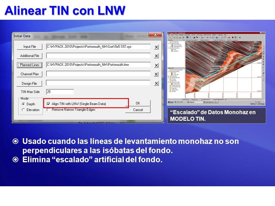 Alinear TIN con LNW Escalado de Datos Monohaz en MODELO TIN.