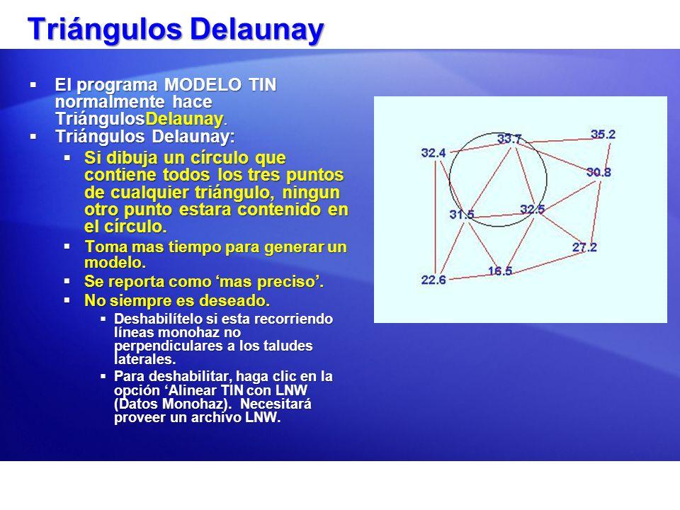 Triángulos DelaunayEl programa MODELO TIN normalmente hace TriángulosDelaunay. Triángulos Delaunay: