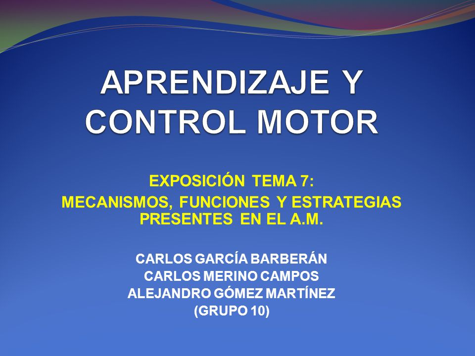 APRENDIZAJE Y CONTROL MOTOR