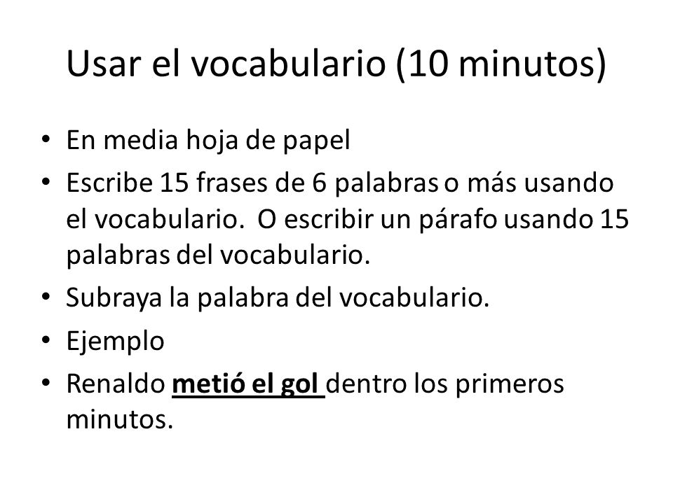 Usar el vocabulario (10 minutos)