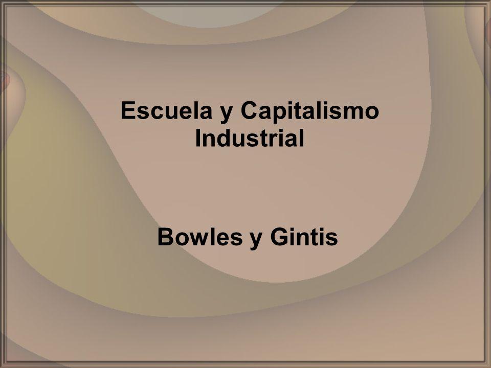 Escuela y Capitalismo Industrial