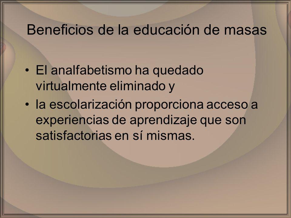 Beneficios de la educación de masas