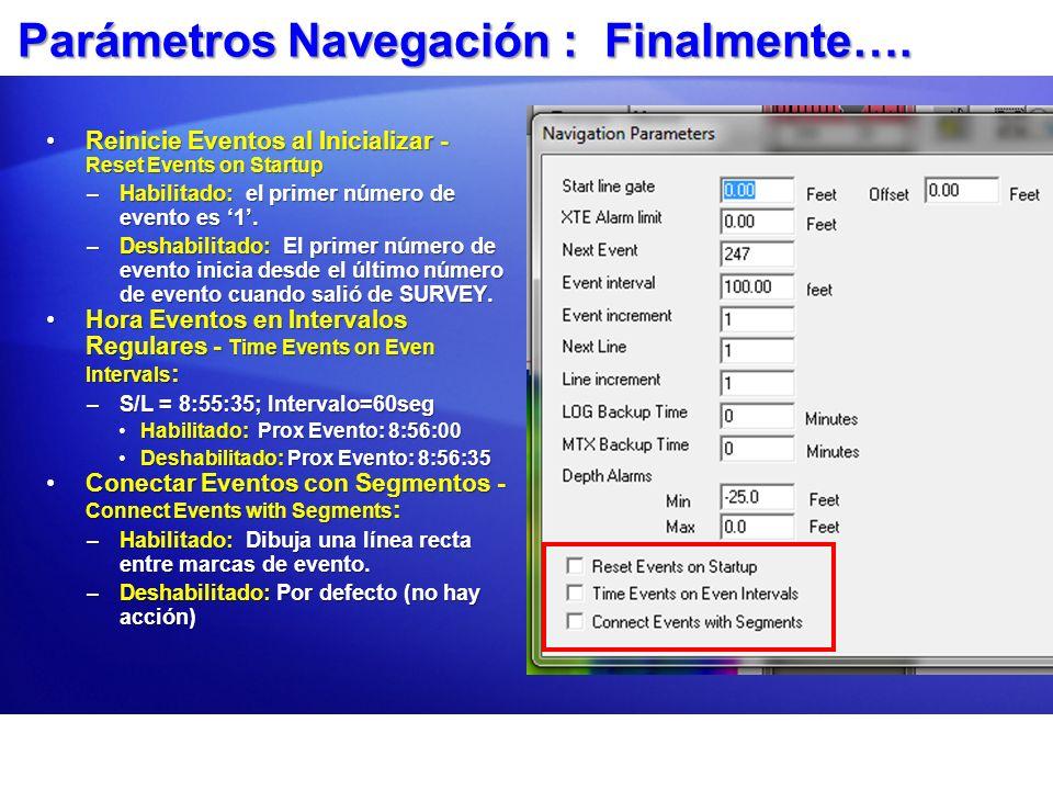 Parámetros Navegación : Finalmente….