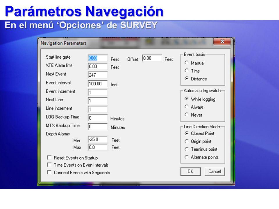 Parámetros Navegación En el menú 'Opciones' de SURVEY