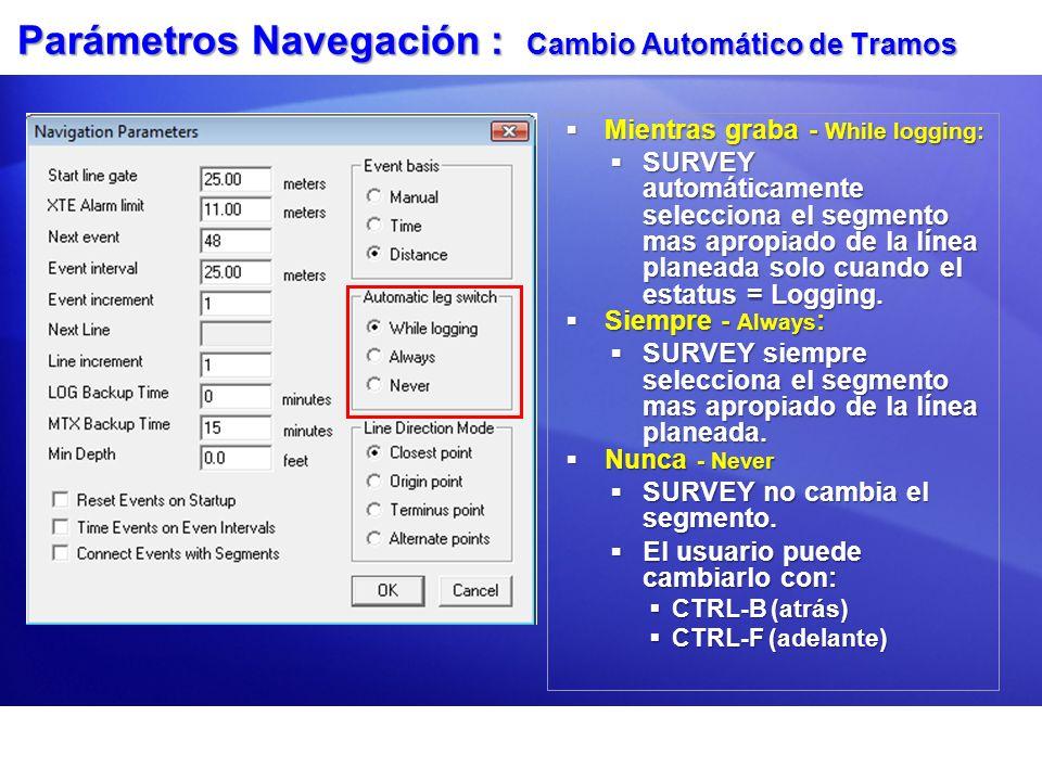 Parámetros Navegación : Cambio Automático de Tramos
