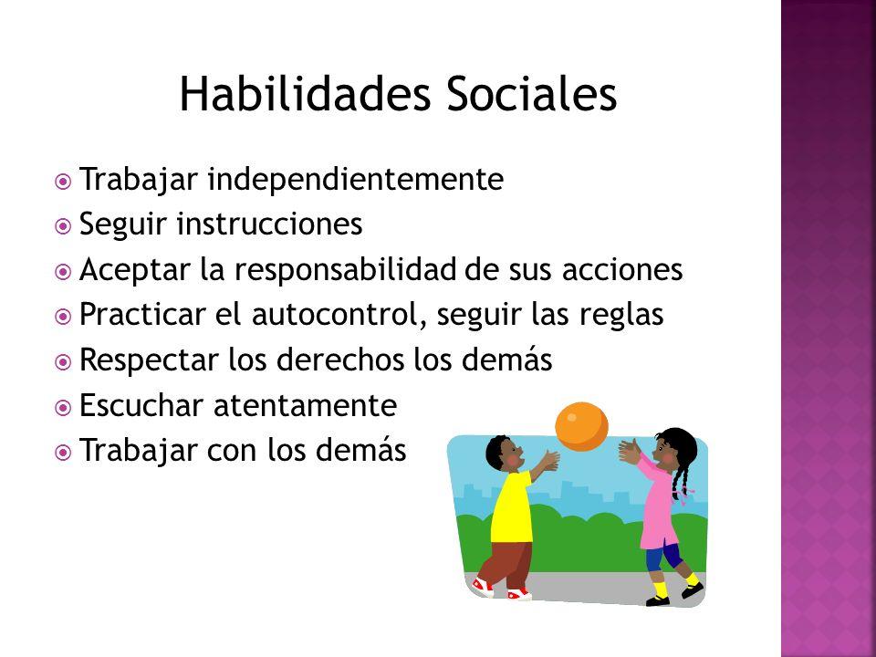 Habilidades Sociales Trabajar independientemente Seguir instrucciones