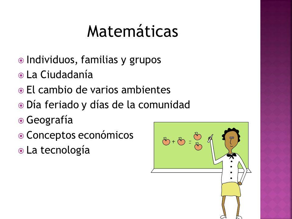 Matemáticas Individuos, familias y grupos La Ciudadanía