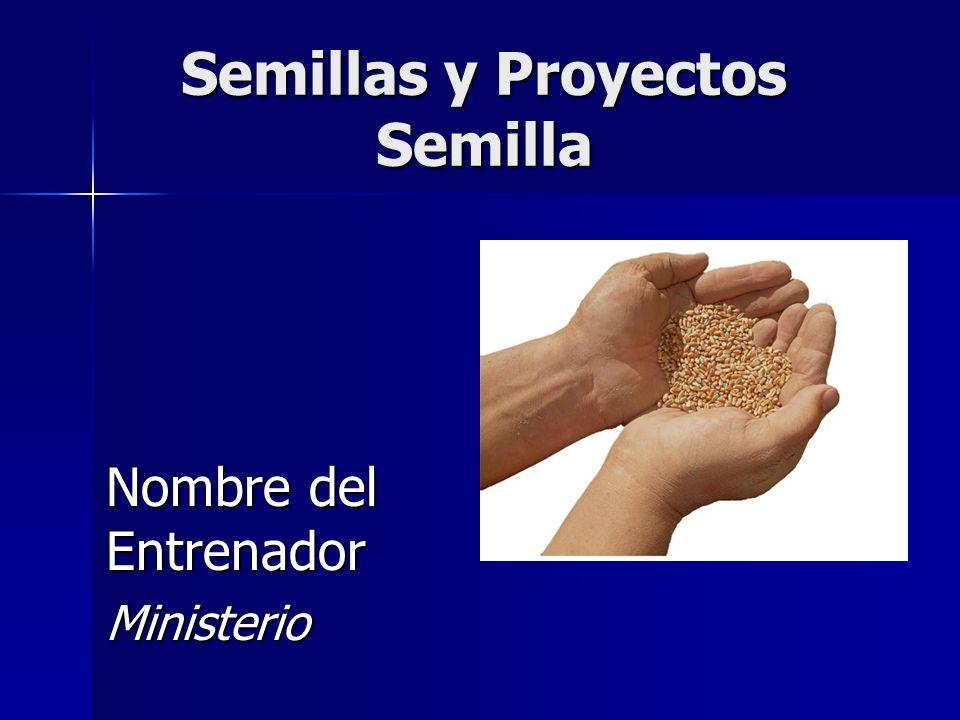 Semillas y Proyectos Semilla