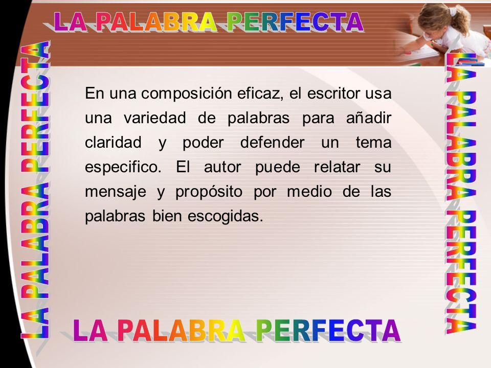 LA PALABRA PERFECTA LA PALABRA PERFECTA LA PALABRA PERFECTA