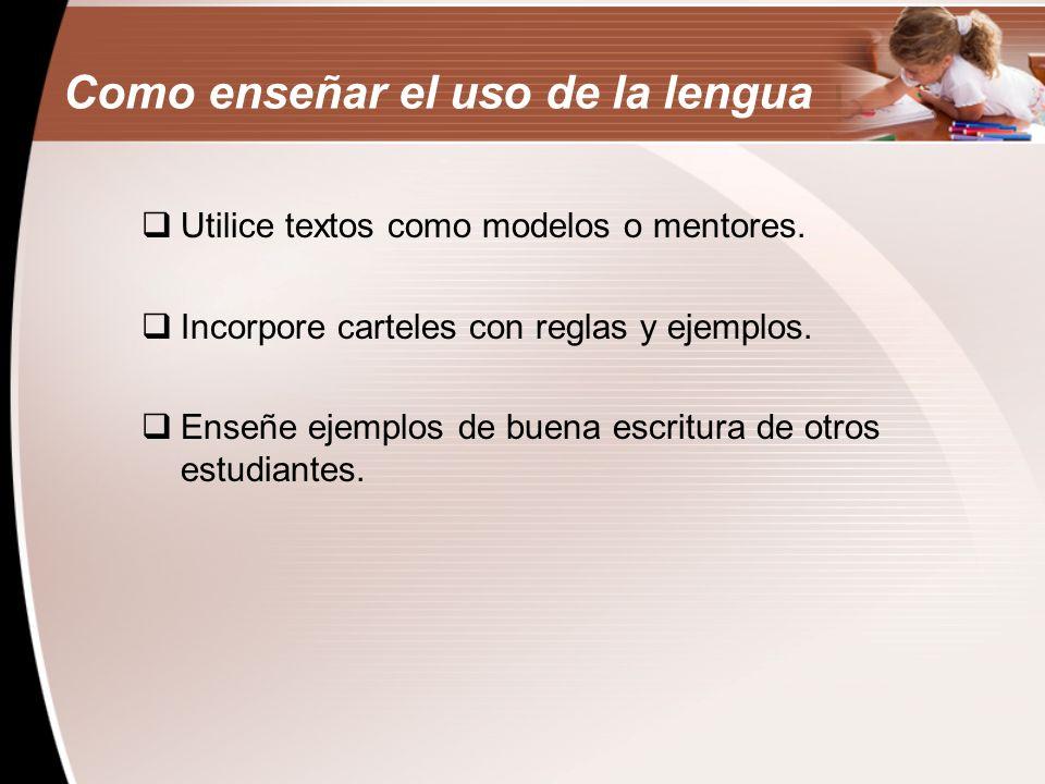 Como enseñar el uso de la lengua