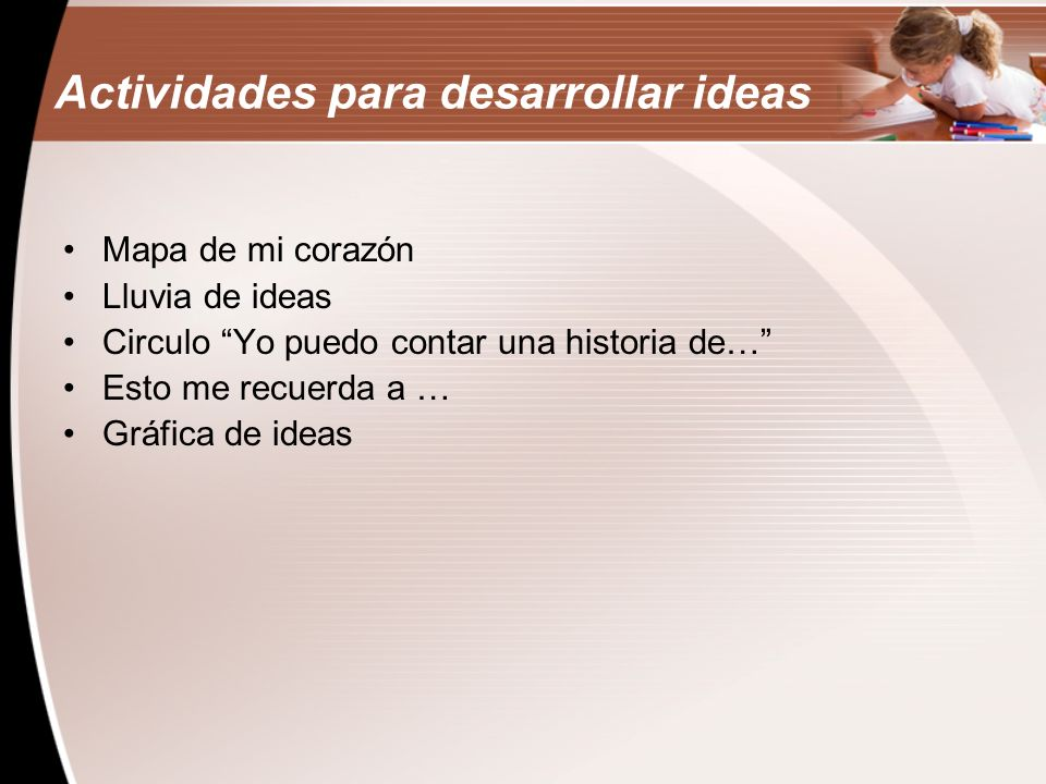Actividades para desarrollar ideas