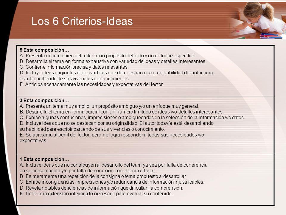Los 6 Criterios-Ideas 5 Esta composición…