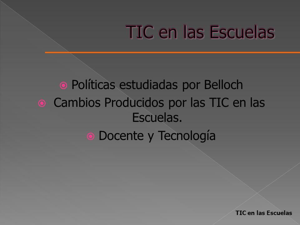 TIC en las Escuelas Políticas estudiadas por Belloch