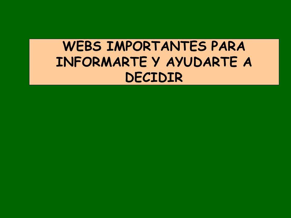 WEBS IMPORTANTES PARA INFORMARTE Y AYUDARTE A DECIDIR