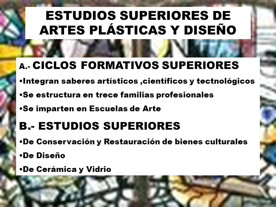 ESTUDIOS SUPERIORES DE ARTES PLÁSTICAS Y DISEÑO