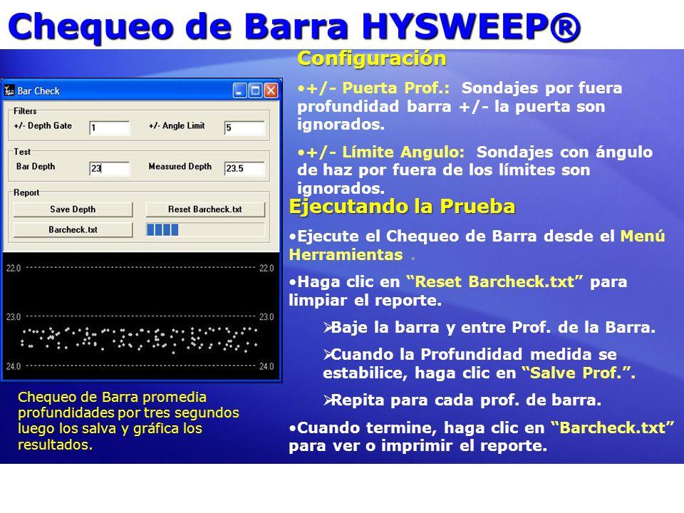 Chequeo de Barra HYSWEEP®