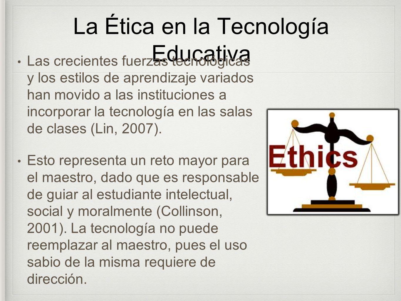 La Ética en la Tecnología Educativa
