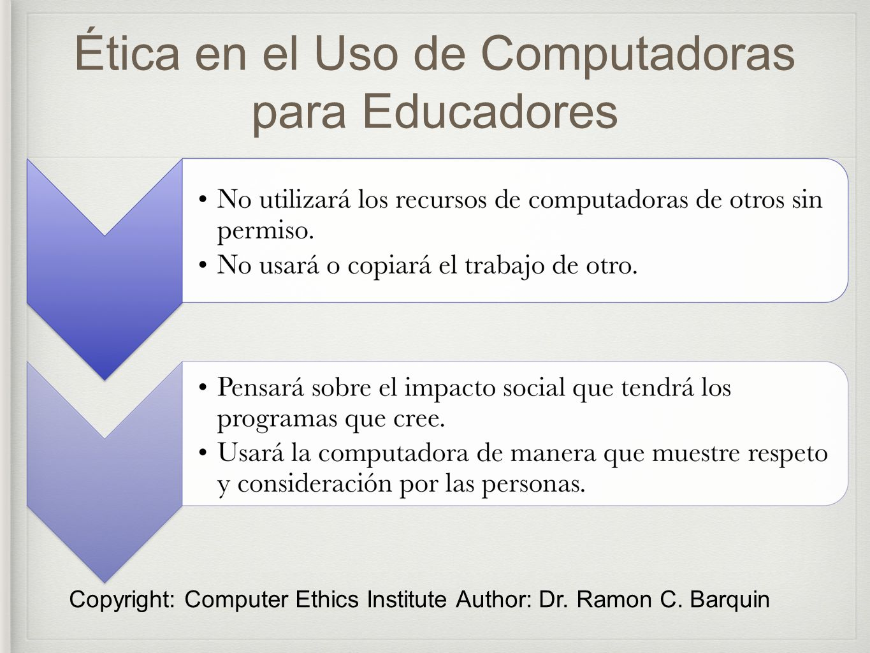 Ética en el Uso de Computadoras para Educadores