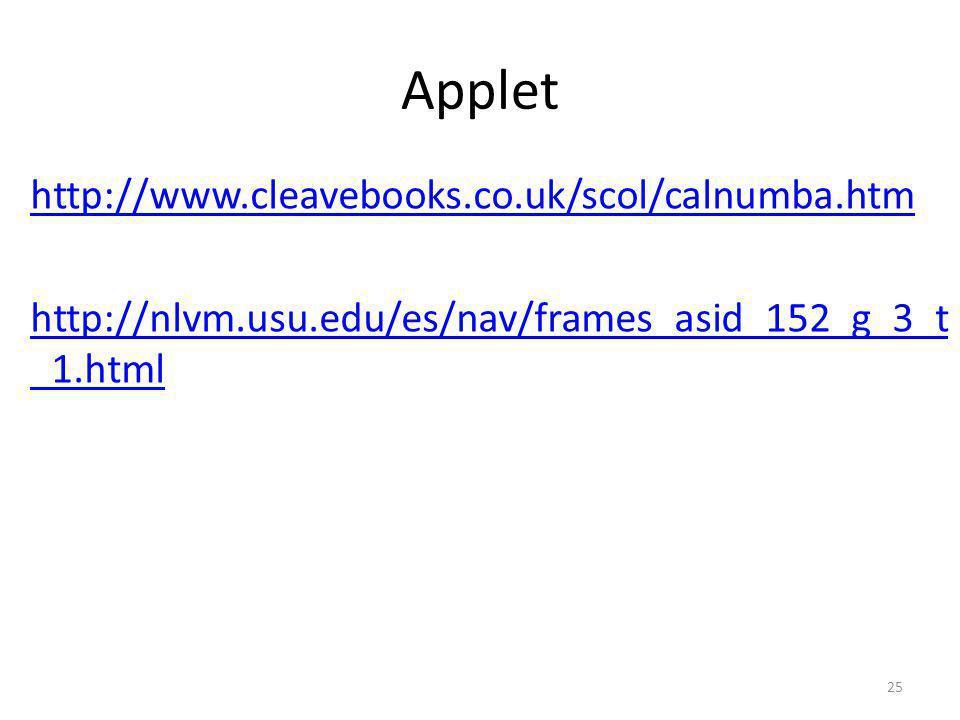 Applet http://www.cleavebooks.co.uk/scol/calnumba.htm http://nlvm.usu.edu/es/nav/frames_asid_152_g_3_t_1.html