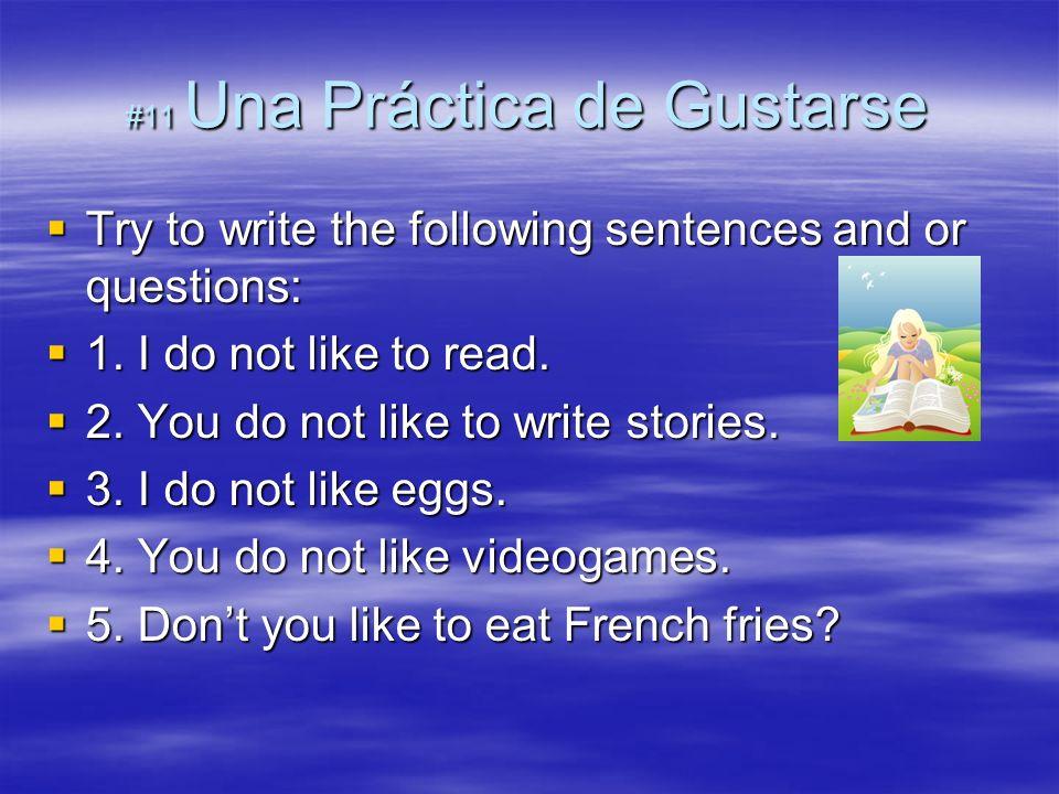 #11 Una Práctica de Gustarse